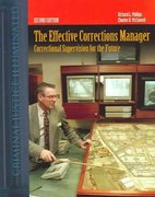 The Effective Corrections Manager: Correctional Supervision For The Future 2nd edition 9780763733117 0763733113