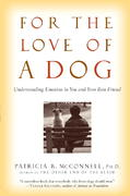 For the Love of a Dog 1st edition 9780345477156 0345477154