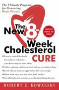 The New 8-Week Cholesterol Cure 0 9780061031762 0061031763