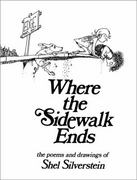 Where the Sidewalk Ends 1st Edition 9780060256678 0060256672