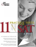 11 Practice Tests for the SAT and PSAT 2008 0 9780375766145 0375766146