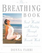The Breathing Book 1st Edition 9780805042979 0805042970