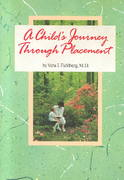 A Child's Journey Through Placement 1st edition 9780944934111 0944934110
