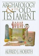 Archaeology and the Old Testament 0 9780801011290 0801011299