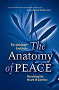 The Anatomy of Peace 1st Edition 9781576753347 1576753344