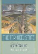The Tar Heel State 1st Edition 9781570035913 1570035911