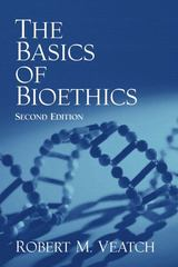 The Basics of Bioethics 2nd edition 9780130991614 0130991619
