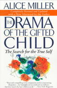 The Drama of the Gifted Child 3rd Edition 9780465016907 0465016901