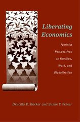 Liberating Economics 1st Edition 9780472068432 0472068431
