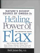 Healing with Flax Oil 0 9781893910324 1893910326