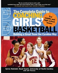 The Complete Guide to Coaching Girls' Basketball 1st edition 9780071473941 0071473947
