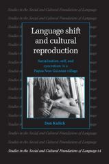 Language Shift and Cultural Reproduction 0 9780521599269 0521599261