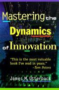 Mastering the Dynamics of Innovation 2nd Edition 9780875847405 0875847404