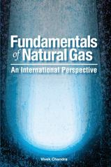 Fundamentals of Natural Gas 0 9781593700881 1593700881