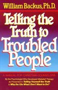 Telling the Truth to Troubled People 0 9780871238115 087123811X