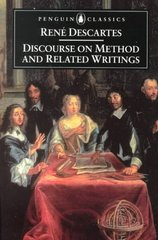 Discourse on Method and Related Writings 0 9780140446999 0140446990