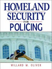 Homeland Security for Policing 1st Edition 9780131534667 0131534661