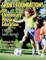 Sport Foundations for Elementary Physical Education 1st edition 9780736038515 0736038515
