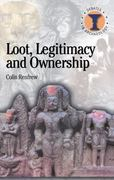 Loot, Legitimacy and Ownership 1st Edition 9780715630341 0715630342