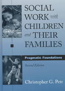 Social Work with Children and Their Families 2nd edition 9780195157550 0195157559