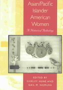 Asian/Pacific Islander American Women 1st Edition 9780814736333 0814736335