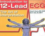 Introduction To 12-Lead ECG:  The Art Of Interpretation 1st edition 9780763719616 0763719617