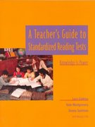 A Teacher's Guide to Standardized Reading Tests 1st Edition 9780325000008 032500000X