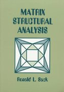 Matrix Structural Analysis 0 9780881338249 0881338249