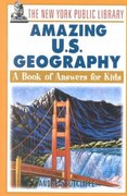 The New York Public Library Amazing U.S. Geography 1st edition 9780471392941 0471392944