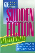 Sudden Fiction International 1st Edition 9780393306132 0393306135
