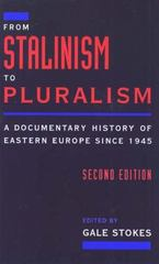 From Stalinism to Pluralism 2nd Edition 9780195094466 0195094468