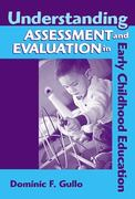 Understanding Assessment and Evaluation in Early Childhood Education 2nd Edition 9780807745328 0807745324