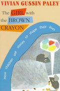 The Girl with the Brown Crayon 0 9780674354425 0674354427
