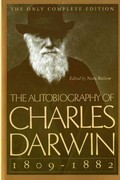 The Autobiography of Charles Darwin 0 9780393310696 0393310698