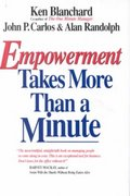 Empowerment Takes More Than a Minute 0 9781881052838 1881052834