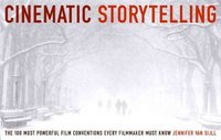 Cinematic Storytelling 1st Edition 9781932907056 193290705X