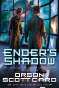 Ender's Shadow (Ender, Book 5) (The Shadow Series) 1st Edition 9780765342409 0765342405
