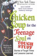 Chicken Soup for the Teenage Soul on Tough Stuff 0 9781558749429 155874942X
