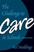 The Challenge to Care in Schools 2nd edition 9780807746097 0807746096