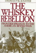 The Whiskey Rebellion 1st Edition 9780195051919 0195051912