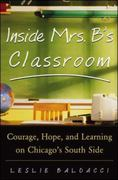 Inside Mrs. B.'s Classroom 1st Edition 9780071436274 0071436278
