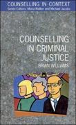 Counselling in Criminal Justice 1st edition 9780335192403 0335192408