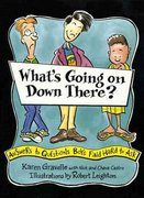 What's Going on Down There 1st Edition 9780802775405 0802775403