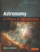 Astronomy: A Physical Perspective 2nd Edition 9780511075469 0511075464
