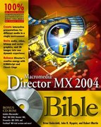 Macromedia Director MX 2004 Bible 1st edition 9780764569906 0764569902