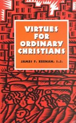 Virtues for Ordinary Christians 1st Edition 9781556129087 1556129084