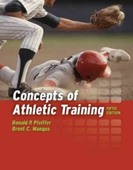 Concepts of Athletic Training 5th edition 9780763749491 0763749494