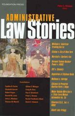 Administrative Law Stories 1st edition 9781587789595 1587789590