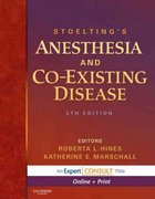 Stoelting's Anesthesia and Co-Existing Disease 5th edition 9781416039983 1416039988