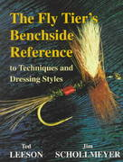 The Fly Tier's Benchside Reference 0 9781571881267 1571881263